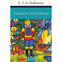 Nussknacker und Mausekönig (Große Klassiker zum kleinen Preis)