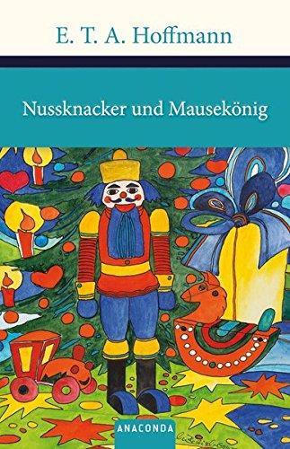 Nussknacker und Mausekönig (Große Klassiker zum kleinen Preis) -