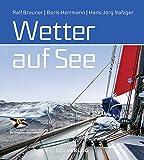 Wetter auf See - Ralf Brauner