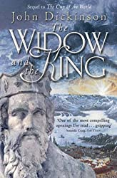 [The Widow And The King] (By: John Dickinson) [published: April, 2006]