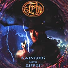 Raingods With Zippos