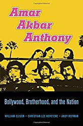 Amar Akbar Anthony - Bollywood, Brotherhood, and the Nation