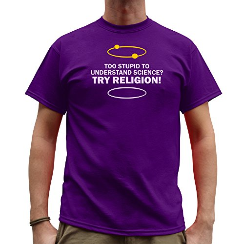 Nutees Herren Too Stupid To Understand Science Try Religion Funny T Shirt Lila Large