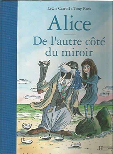 Alice.De l'autre côté du miroir