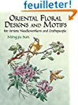 Oriental Floral Designs and Motifs fo...