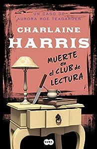 Muerte en el club de lectura par  Charlaine Harris
