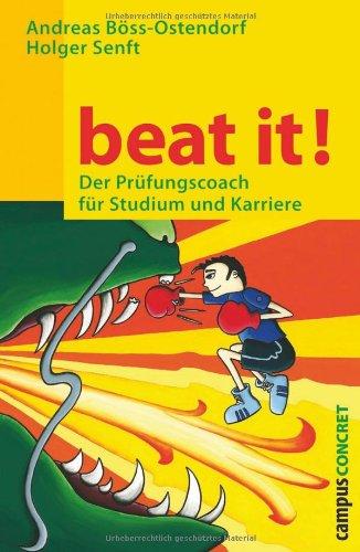 Campus Verlag Beat it! Der Prüfungscoach für Studium und Karriere.