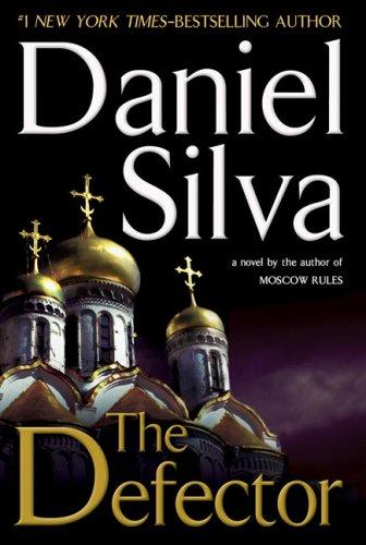 The Defector (Gabriel Allon Novels)