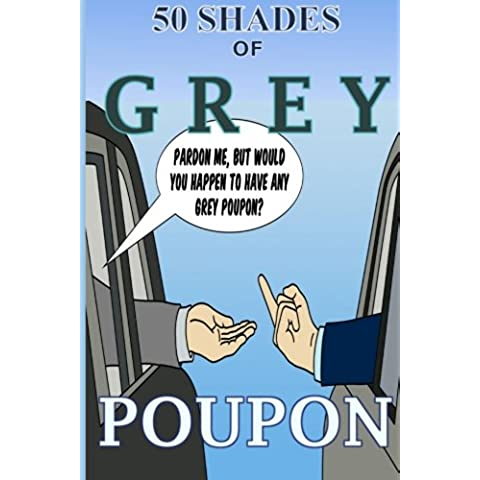 50 Shades of Grey Poupon: Psycho Sexual Therapy (Parody, comedy, adult humor)