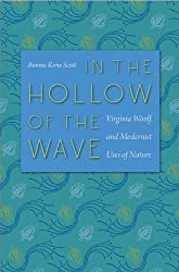 In the Hollow of the Wave: Virginia Woolf and Modernist Uses of Nature