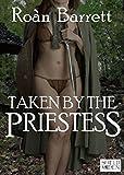Taken by the Priestess: A Shifter Novella (Wolf