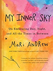 My Inner Sky: On Embracing Day, Night, and All the Times in Between
