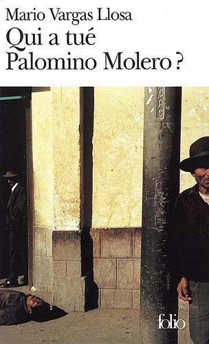 Qui a tué Palomino Molero? par Mario Vargas Llosa