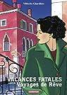 Vacances fatales - Voyages de rêve par Giardino