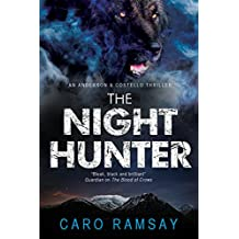 Night Hunter, The: An Anderson & Costello police procedural set in Scotland (An Anderson & Costello Mystery Series Book 5)