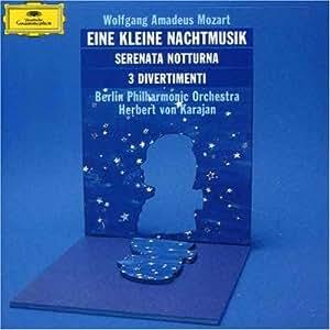 Mozart: Eine Kleine Nachtmusik, Serenata Notturna
