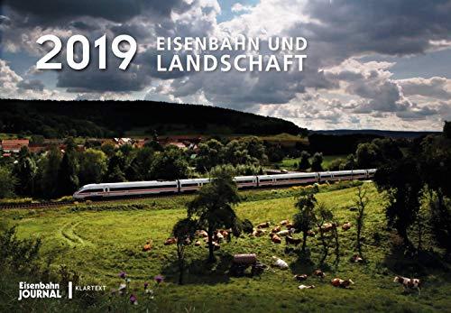 Eisenbahn und Landschaft 2019: Kalender 2019