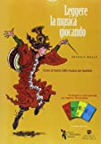 Scarica Libro Leggere la musica giocando Corso di teoria della musica per bambini Con carte da gioco musicali per imparare divertendosi (PDF,EPUB,MOBI) Online Italiano Gratis