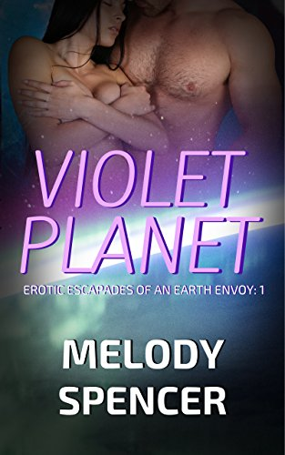 violet-planet-erotic-escapades-of-an-earth-envoy-book-1-english-edition