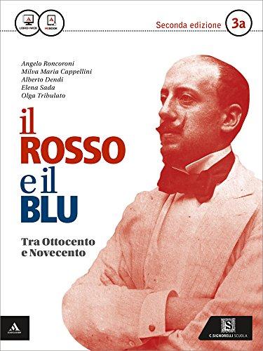 Il rosso e il blu. Per gli Ist. tecnici e professionali. Con e-book. Con espansione online: 3