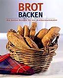 Brot backen. Die besten Rezepte für den Brotbackautomaten
