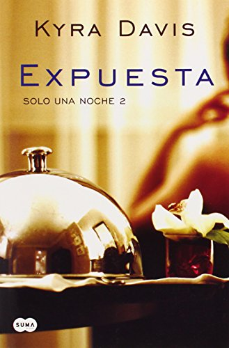 Expuesta = Exposed (Sólo Una Noche / Just One Night)