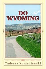 Do Wyoming Paperback
