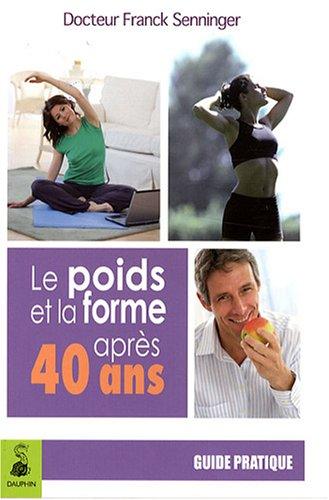 le-poids-et-la-forme-apres-40-ans-le-regime-sorbier-guide-pratique