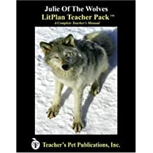 Julie of the Wolves: A Unit Plan (Litplans on CD)