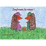 Zoufroute, le retour !: Le respect