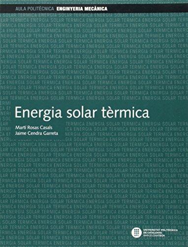 Energia solar tèrmica (Aula politècnica) por Martí Rosas Casals
