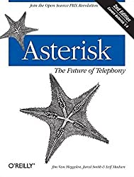 [(Asterisk : The Future of Telephony)] [By (author) Jim Van Meggelen ] published on (September, 2007)
