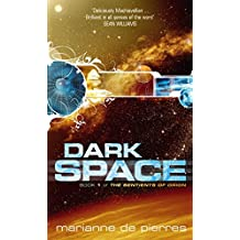 Dark Space: The Sentients of Orion Book One