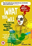 What You Will [ NON-USA FORMAT, PAL, Reg.0 Import - United Kingdom ] by Dominic West