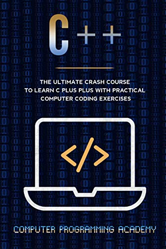 C++: The Ultimate Crash Course T...