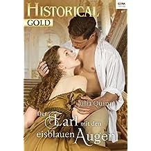 Der Earl mit den eisblauen Augen (Historical Gold 316)