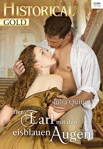 Der Earl mit den eisblauen Augen (Historical Gold 316) von [Quinn, Julia]