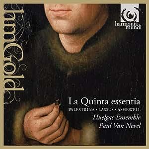 La Quinta Essentia: Three Renaissance Masses