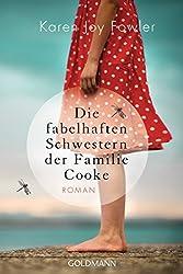 Die fabelhaften Schwestern der Familie Cooke: Roman
