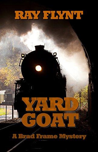 Yard Goat (A Brad Frame Mystery Book 7) (English Edition)