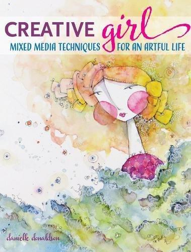 Creativegirl Mixed Media Techniques For An Artful Life