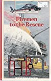 Firemen to the Rescue (Pocket Worlds)