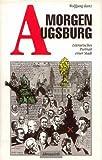 'Morgen Augsburg' von 'Wolfgang Kunz'