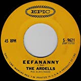 THE ARDELLS 45 RPM LONELY VALLEY / EEFANANNY
