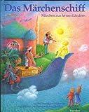 Das Märchenschiff - Märchen aus fernen Ländern - Gidon Horowitz