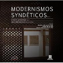 Modernismos Syndéticos: Lugar e hibridación cultural en la arquitectura moderna (Spanish Edition)