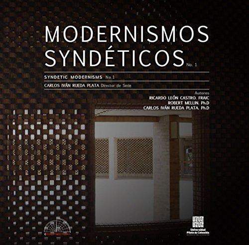 Modernismos Syndéticos: Lugar e hibridación cultural en la arquitectura moderna