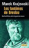 Les fantômes de Breslau : Une enquête d'Eberhard Mock