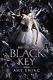 The Black Key (Lone City Trilogy, Band 3)