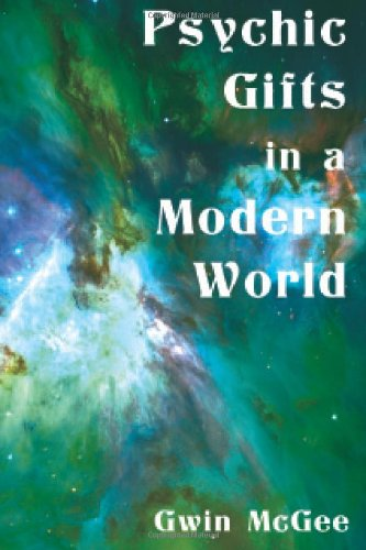 Psychic Gifts in a Modern World